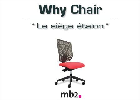 Catalogue du siège WHY de chez mb2.fr